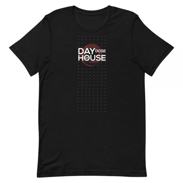 t shirt - day dose of house